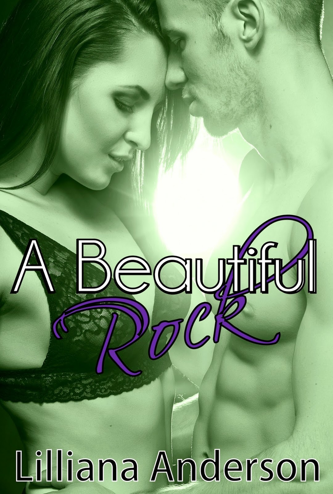 A Beautiful Rock by Lilliana Anderson (Beautiful #4) Publication date:  April 3rd 2014. Genres: New Adult, Romance