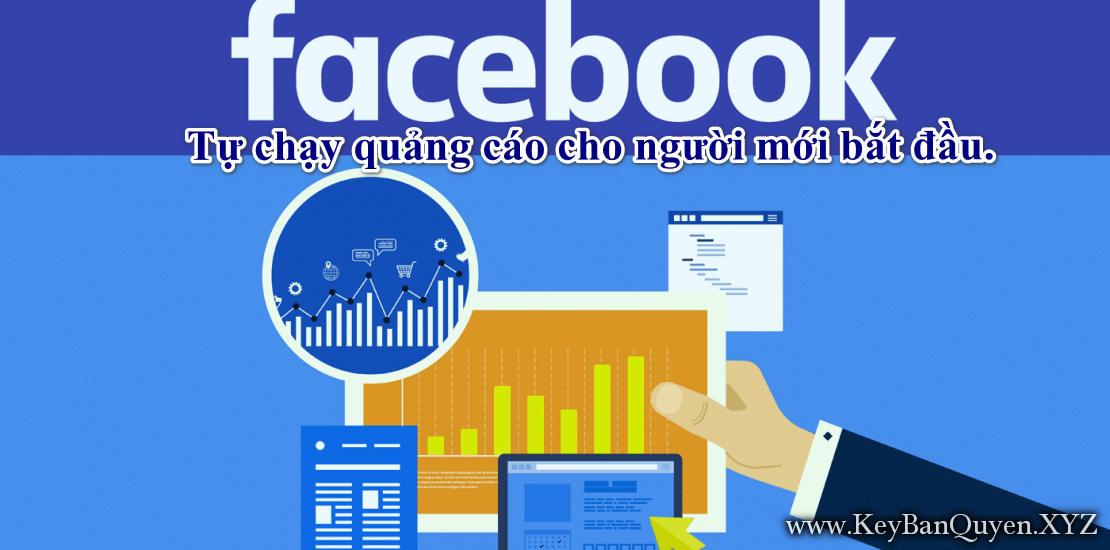 Khóa học Tự chạy quảng cáo Facebook cho người mới bắt đầu.