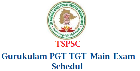 TSPSC Gurukulam PGT TGT Main Exam Schedule Released tspsc-gurukulam-pgt-tgt-main-exam-schedule-time-table