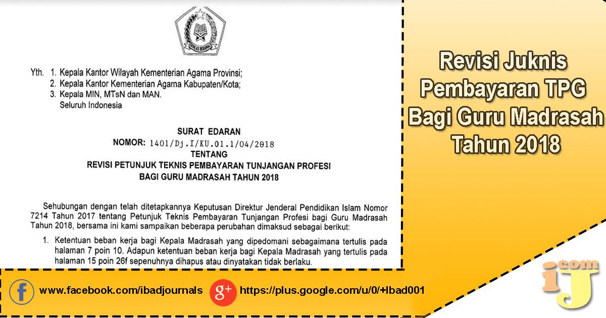 Revisi Petunjuk Teknis Pembayaran Tunjangan Profesi Revisi Petunjuk Teknis Pembayaran Tunjangan Profesi  Bagi Guru Madrasah Tahun 2018