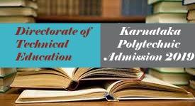 Karnataka Polytechnic Admission 2019 : Notification, Application form