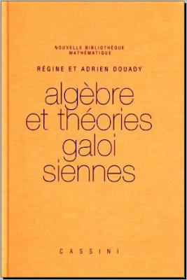 Télécharger Livre Gratuit Algèbre et théories galoisiennes pdf