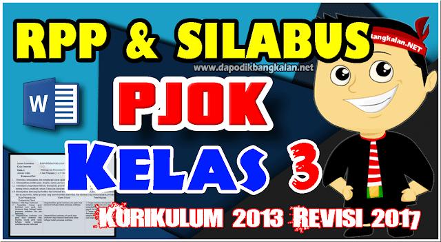 File RPP Silabus PJOK Kelas 3 K13 Revisi 2017