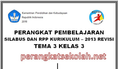 Download RPP Kurikulum 2013 Revisi 2018 Kelas 3 Tema 3