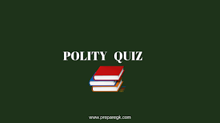 Polity Quiz-2