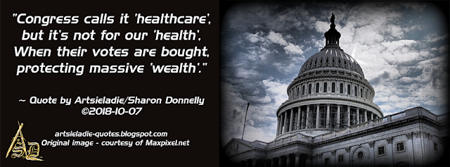 Wealth Trumps Health quote by/copyrighted to Artsieladie
