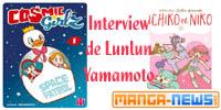 http://www.manga-news.com/index.php/actus/2017/12/01/Interview-de-Lunlun-Yamamoto-Cosmic-Girlz-Ichiko-Niko