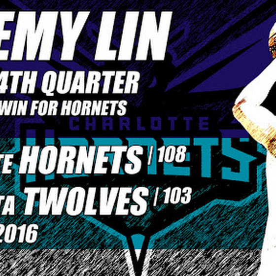 Jeremy Lin And The Hornets Beat The Timberwolves, 108 - 103, 3.7.2016