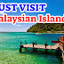 Top 3 Must Visit Islands in Malaysia
