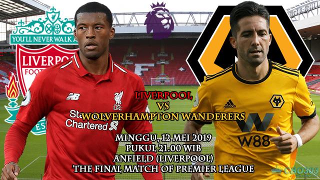Prediksi Liga Inggris Liverpool vs Wolverhampton (12 Mei 2019) (Final Match Of Premier League)