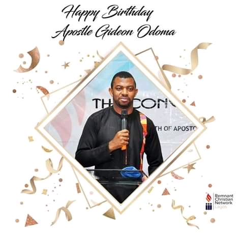 Happy Birthday Apostle Gideon Odoma