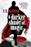 UK book cover of A Darker Shade of Magic by Victoria Schwab
