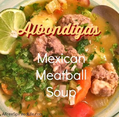 Albondigas Mexican Meatball Soup Favorite Family Recipes