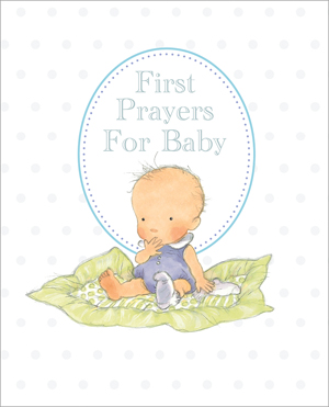 http://www.kregel.com/childrens-prayers/first-prayers-for-baby-gift-edition/