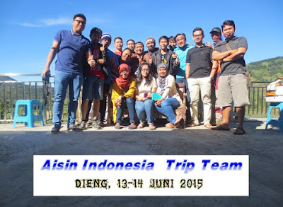 aisin indonesia trip dieng