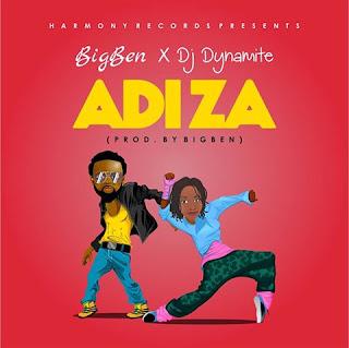 bigben and Dj Dynamite - Adiza