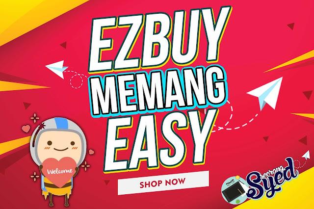 Memang Easy Dengan Ezbuy
