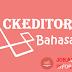 Cara Mengganti Bahasa Indonesia CKEditor WYSIWYG Artikel Editor Ke Bahasa Inggris