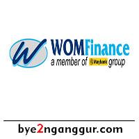 Lowongan Kerja PT WOM Finance 2018