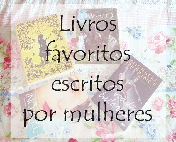 livros-favoritos-escritos-por-mulheres