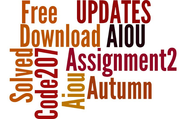 aiou solved assignments,aiou code 207,aiou matric english assignment,