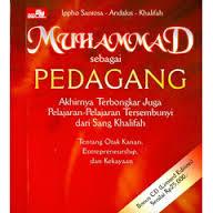 Novel Digital Gratis Muhammad Sebagai Pedagang Muhammad Sebagai Pedagang - Ippho Santosa