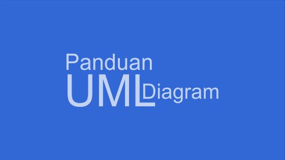 Definisi dan Macam UML menurut para ahli disertai contoh
