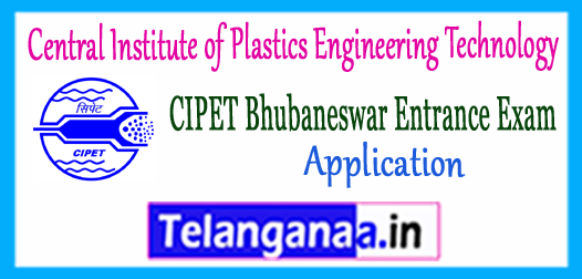 CIPET Bhubaneswar DPMT DPT Entrance 2018 Application