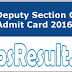 GPSC Deputy Section Officer Admit Card 2016 DSO Exam Date