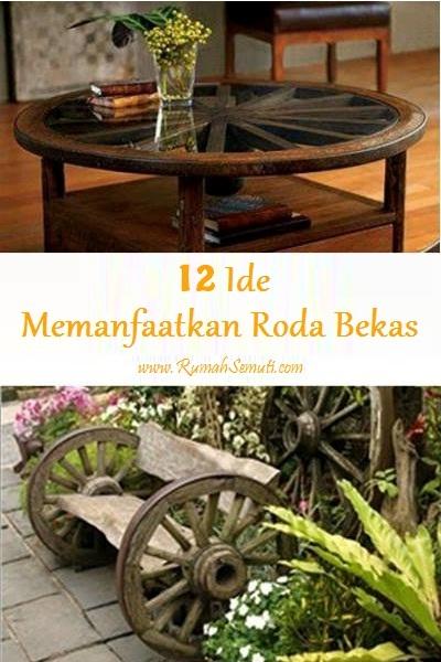 12 Ide Memanfaatkan Roda Bekas