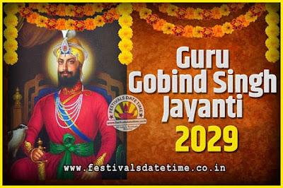2029 Guru Gobind Singh Jayanti Date and Time, 2029 Guru Gobind Singh Jayanti Calendar