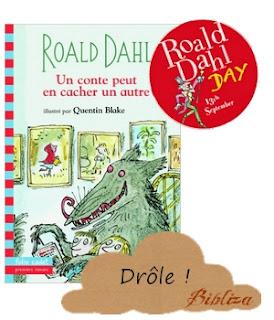 Roald Dahl Day 2016 blog France lecture avis critique Un conte peut en cacher un autre détourné