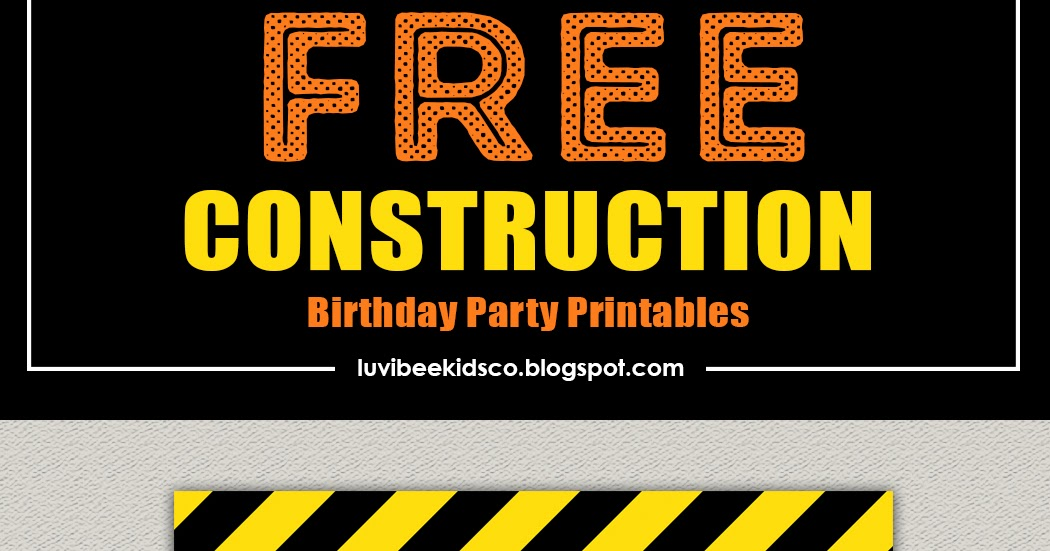 image about Free Printable Construction Birthday Invitations called Luvibee Children Co Weblog