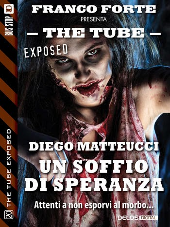 The Tube Exposed #20: Un soffio di speranza (Diego Matteucci)