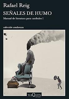 """""""Señales de humo"""" - Rafael Reig"""