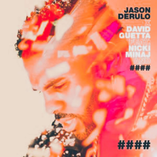 "Jason Derulo x David Guetta - Goodbye feat Nicki Minaj & Willy William ""2018"""