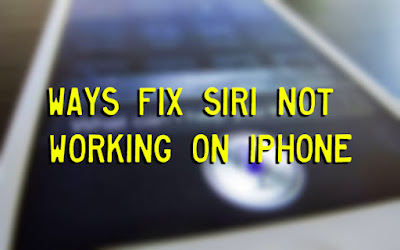 Ways Fix Siri Not Working On iPhone