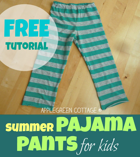 How To Make Summer Pajama Pants For Kids Applegreen Cottage