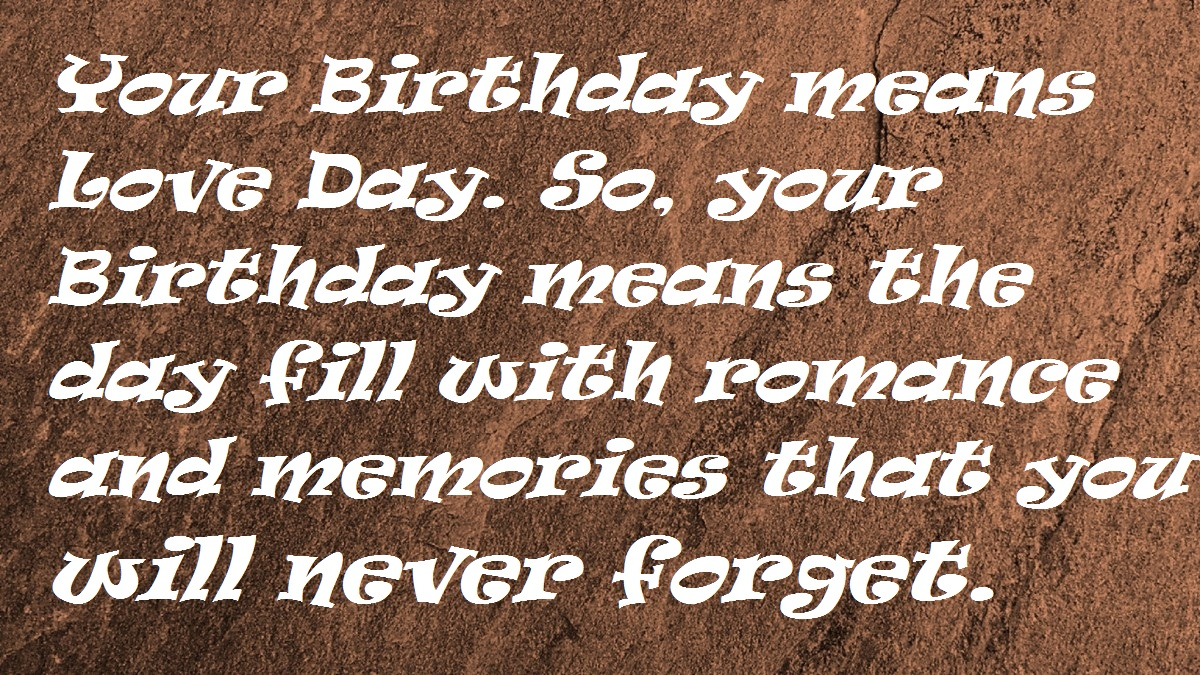 Romantic Birthday Wishes For Boyfriend Hd Images Wishes Love