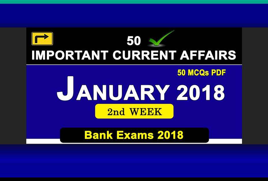 Weekly PDF :- January 2nd Week Current Affairs | GK 2017 | PDF
