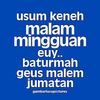 Kata Kata Malam Minggu Lucu Bahasa Sunda