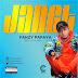 Audio | Fanzy Papaya- Janet | Download Mp3