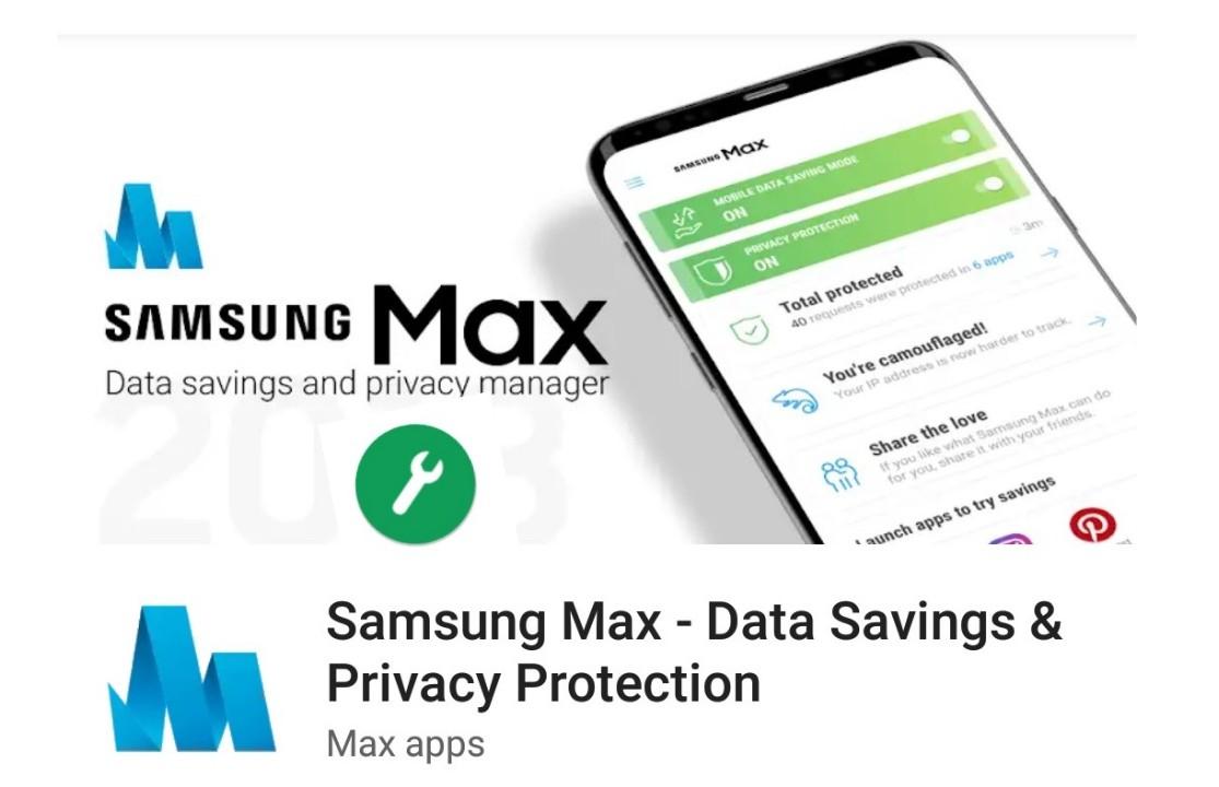 تطبيق Samsung Max من شركة سامسونغ لحفظ البيانات والتصفح الآمن