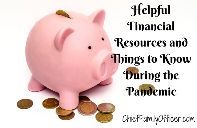 Helpful Financial Resources and Things to Know During the Pandemic