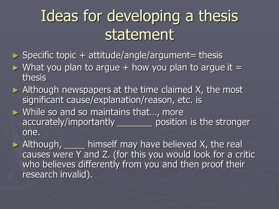 plan of development thesis statement Developing a thesis statement many papers you write require developing a thesis statement in this section you'll learn what a thesis statement is and how to write one.