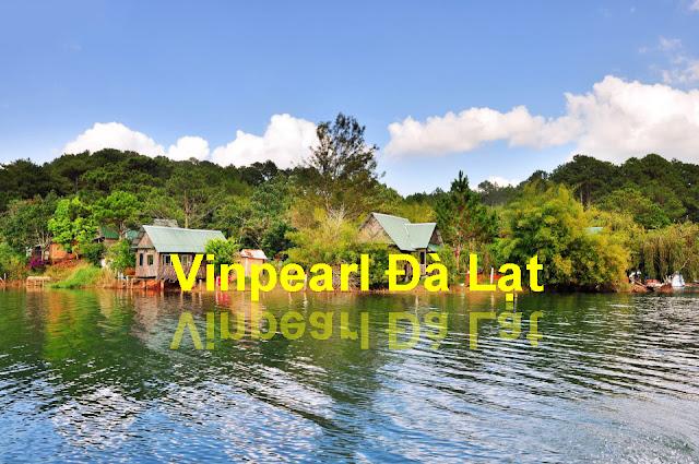 Vinpearl Đà Lạt bên Hồ Tuyền Lâm