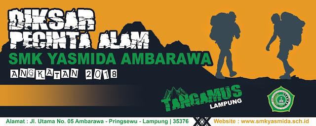 Desain Banner Diksar Pecinta Alam SMK Yasmida Ambarawa