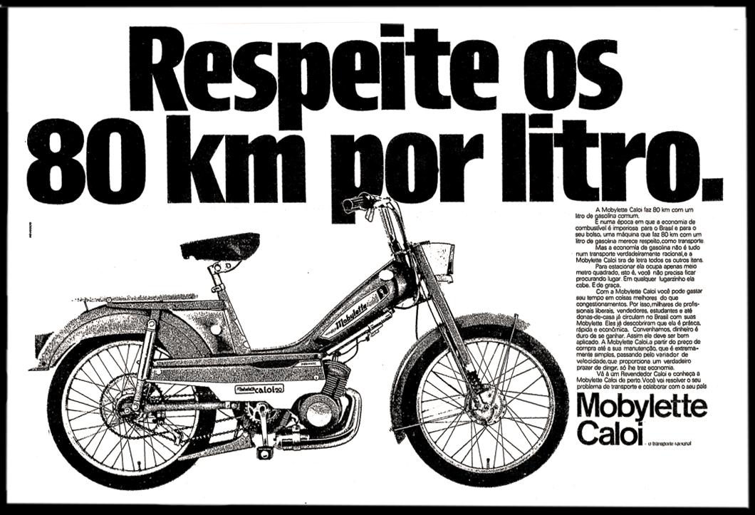 Propaganda antiga da Caloi apresentando a mobilete com alto rendimento no consumo de gasolina