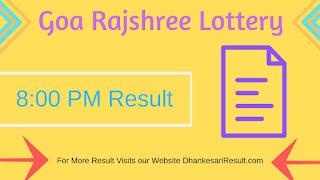 Goa Rajshree Lottery 14/05/2019 8:00 PM Result