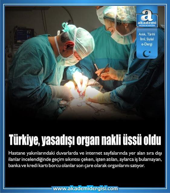 Türkiye, yasadışı organ nakli üssü oldu
